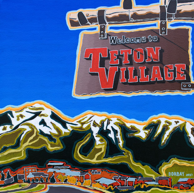 Welcome to Teton Village Painting by Borbay